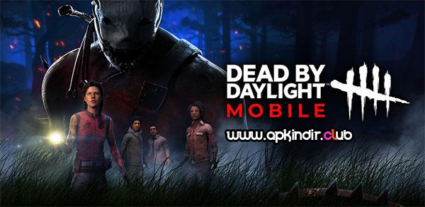 Dead by Daylight Mobile APK indir