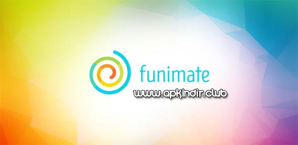 Funimate Pro APK indir